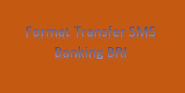 Cara Transfer BRI ke BNI Lewat SMS Banking