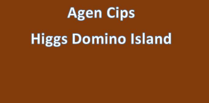 Cara jadi agen cips higgs domino island