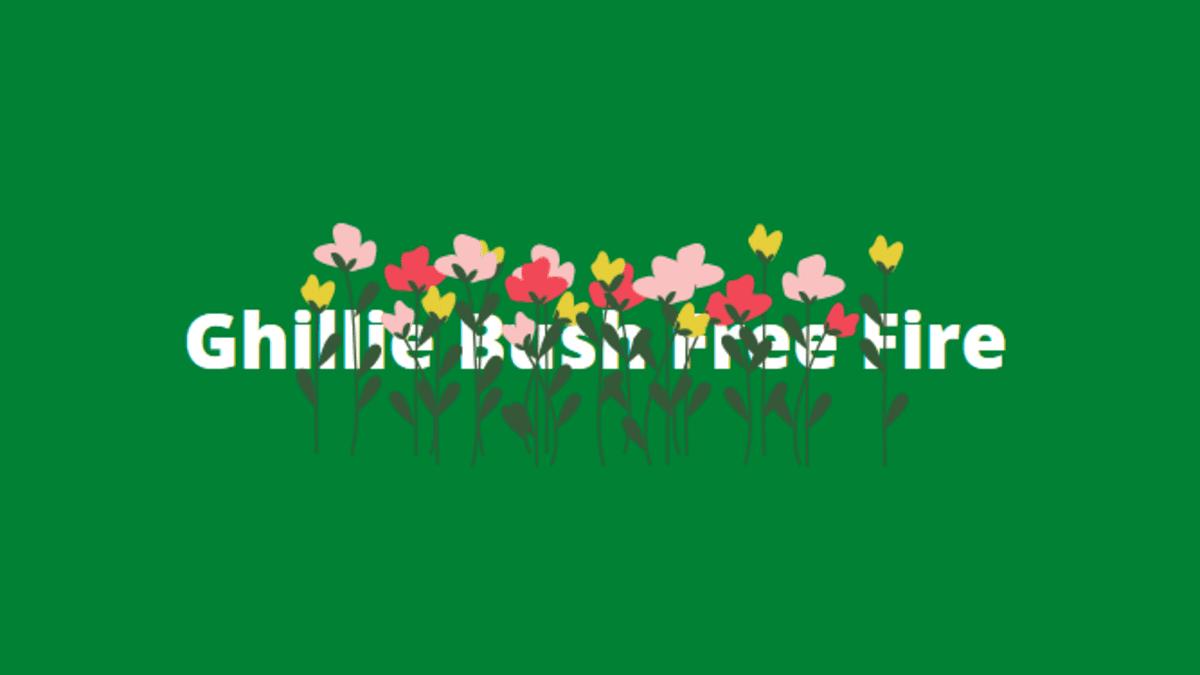Ghillie bush ff