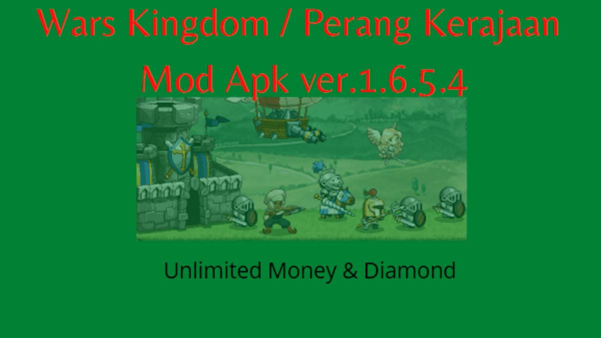 wars kingdowm atau perang kerajaan mod apk uang dan diamond tak terbatas