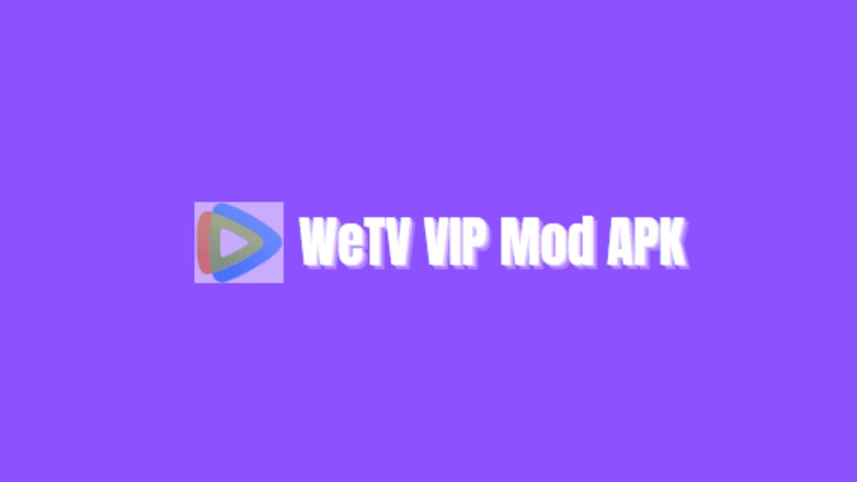 cara mendapatkan vip wetv gratis