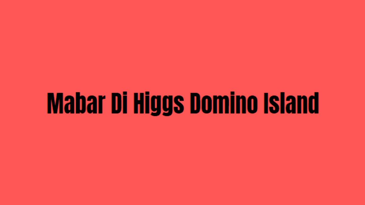 mabar higgs domino