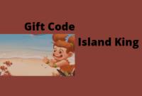 cara mendapatkan gift code island king terbaru hari