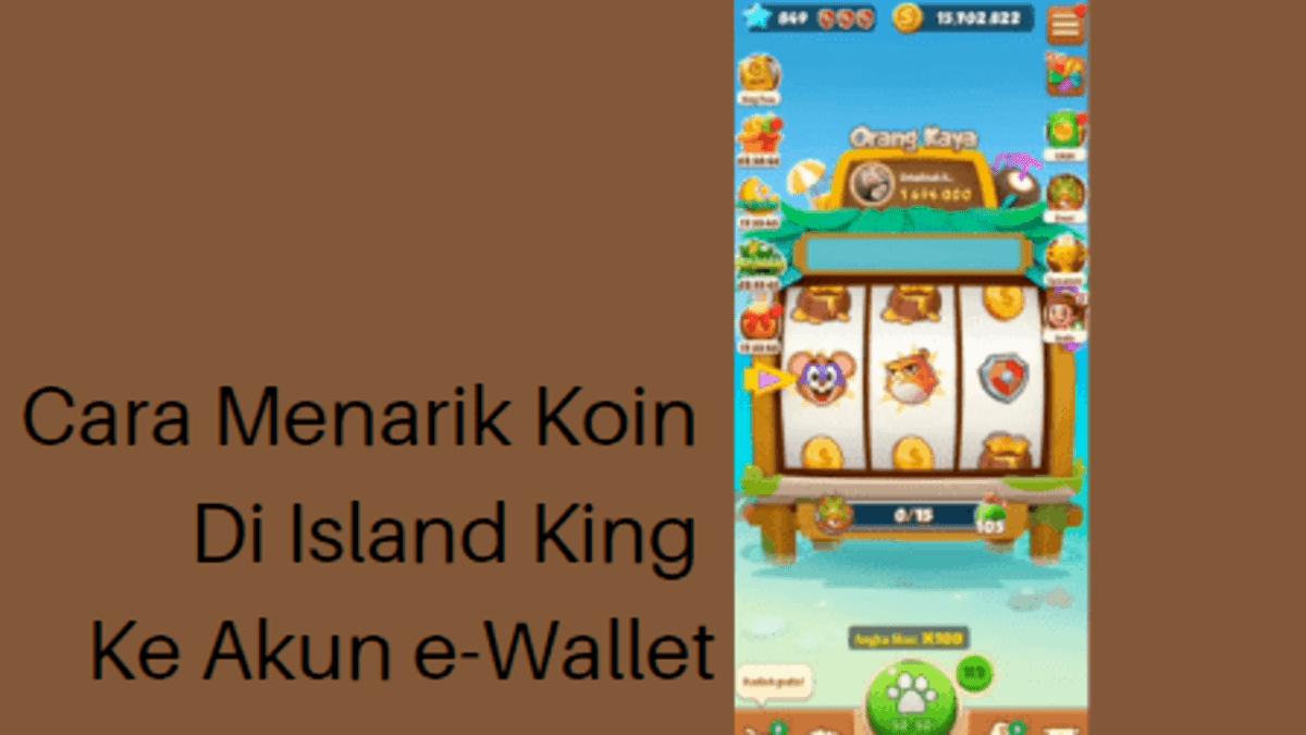 Island King cara menukar koin
